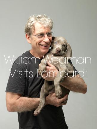 "William Wegman holds a dog, text overlay reads ""William Wegman Visits Lombardi"""