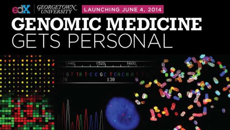 edX promo graphic that says Georgetown University Genomic Medicine Gets Personal, launching June 4, 2014
