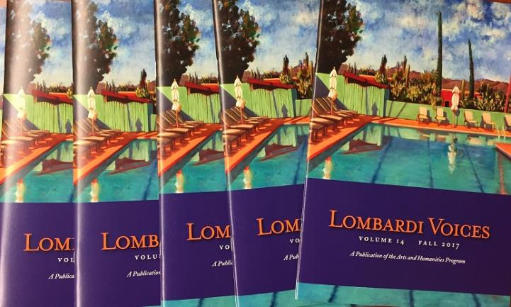 The annual Lombardi Voices, a publication of the Arts and Humanities Expressive Writing Program.